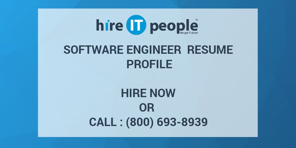 Software Engineer Resume Profile - Hire IT People - We get IT done