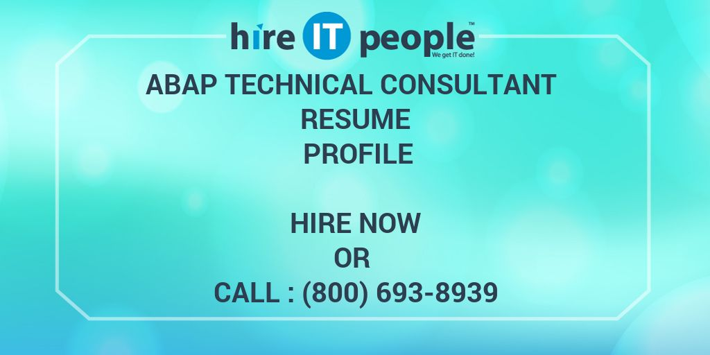 ABAP Technical Consultant Resume Profile - Hire IT People