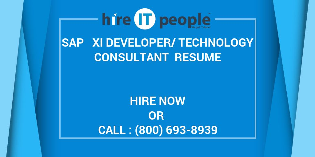 SAP XI DeveloperTechnology Consultant Resume Hire IT People