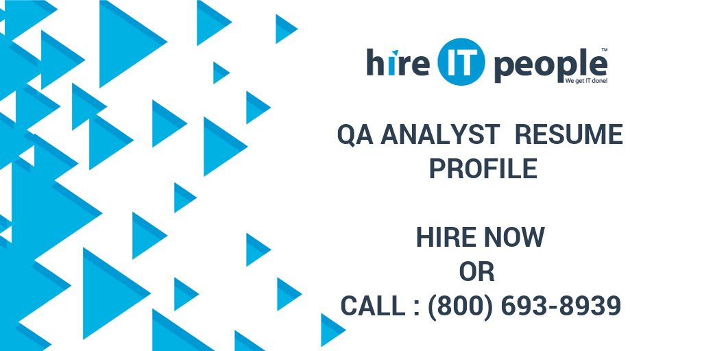 qa analyst resume profile hire it people we get it done