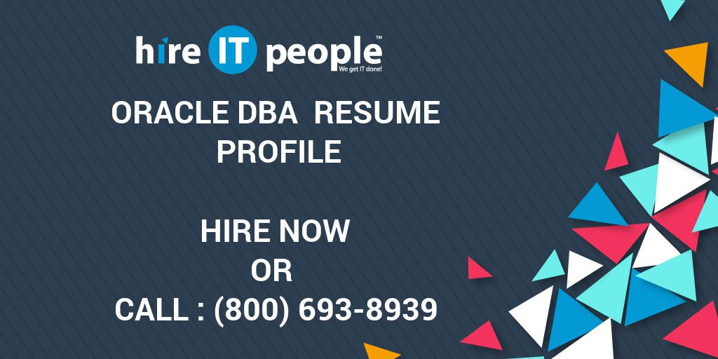 oracle dba resume profile hire it people we get it done