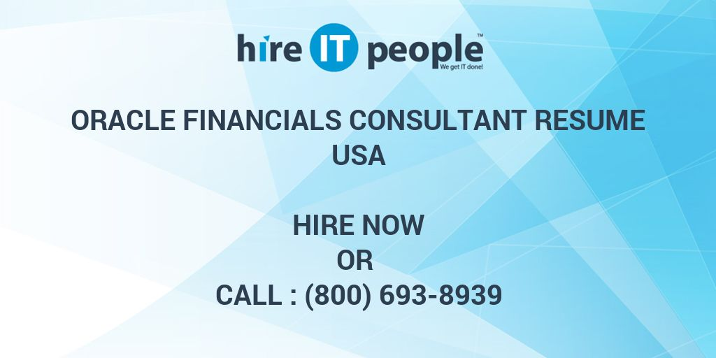 Oracle Financials Consultant Resume - Hire IT People - We get IT done