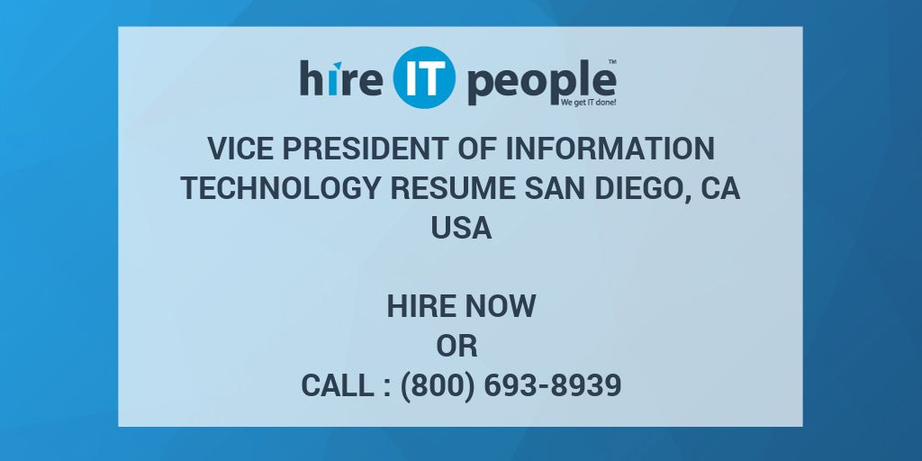 VICE PRESIDENT OF INFORMATION TECHNOLOGY RESUME San Diego, CA - Hire ...