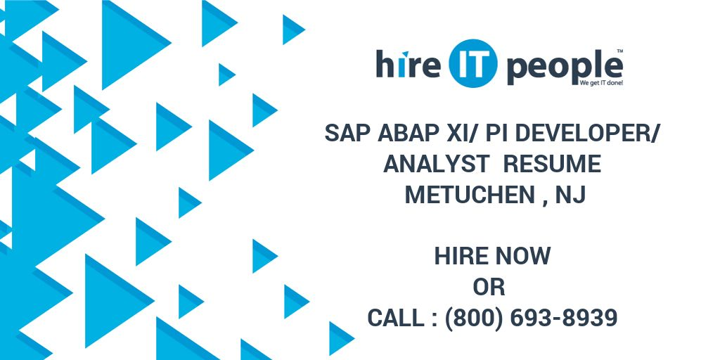 sap abap xi pi developer analyst resume metuchen nj hire it