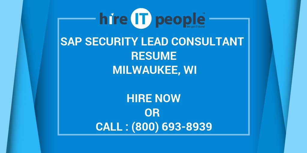 Sap Security Lead Consultant Resume Milwaukee Wi Hire