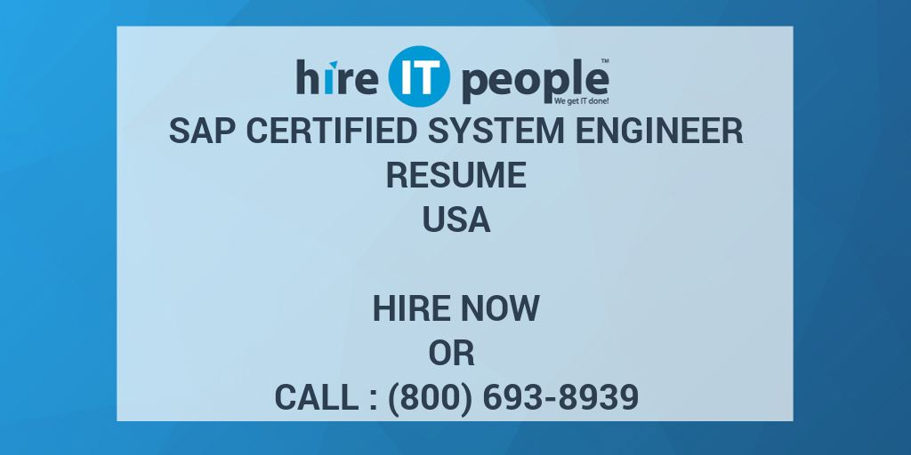 SAP certified System Engineer Resume - Hire IT People - We get IT done