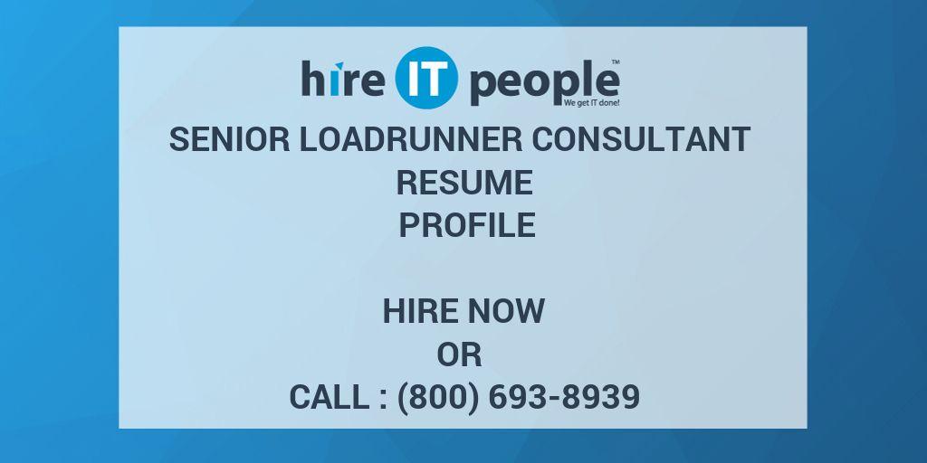 Senior LoadRunner Consultant Resume Profile