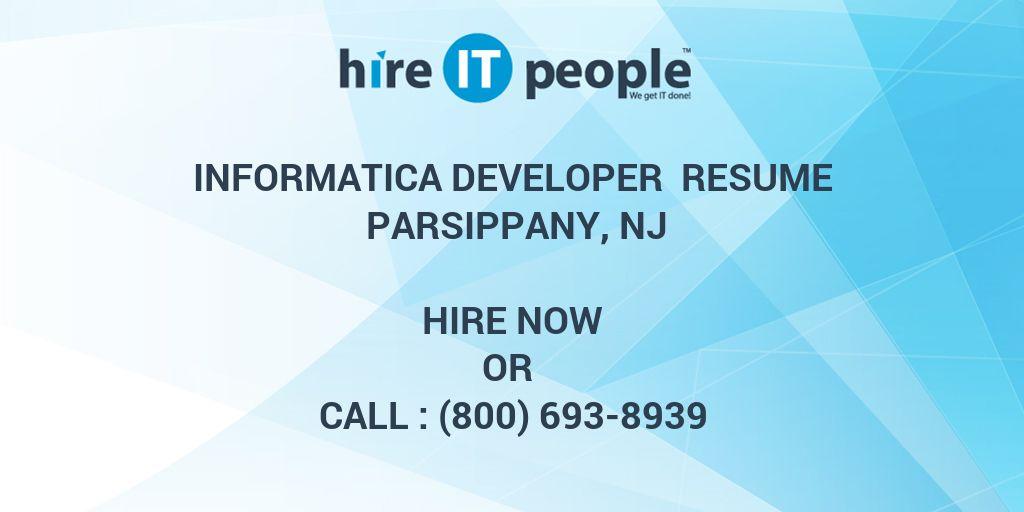informatica developer resume parsippany nj hire it people we