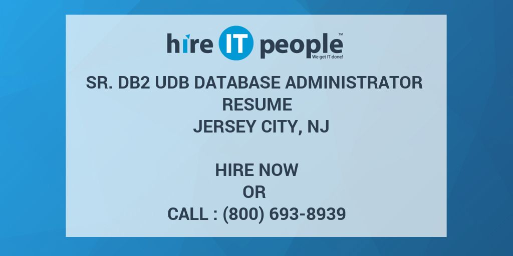 sr db2 udb database administrator resume jersey city nj hire
