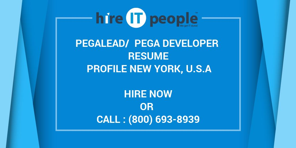 Pegalead Pega Developer Resume Profile New York U S A