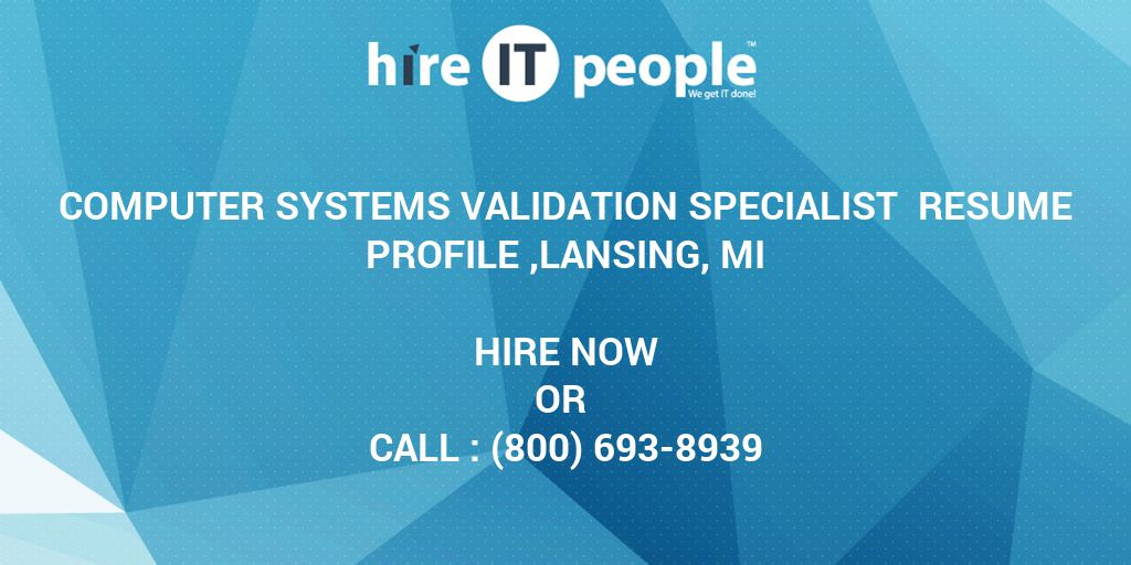 Computer Systems Validation Specialist Resume Profile ,Lansing, MI ...