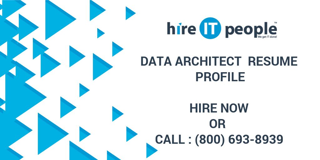 Data Architect Resume Profile - Hire IT People - We get IT done