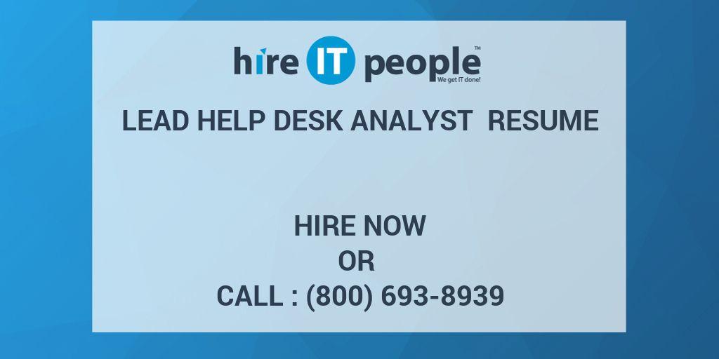 lead help desk analyst resume hire it people we get it done - Help Desk Analyst Resume