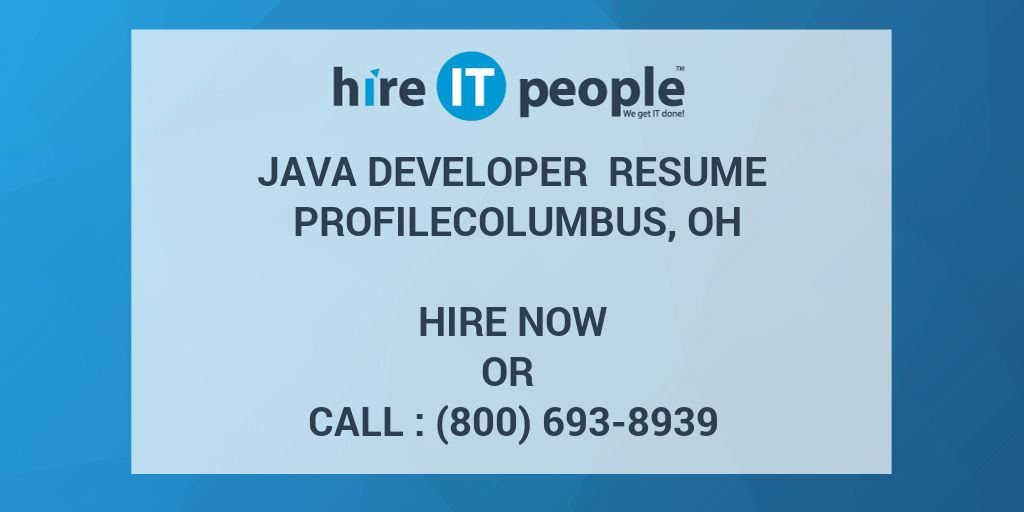 Java Developer Resume Profilecolumbus Oh Hire It People We Get