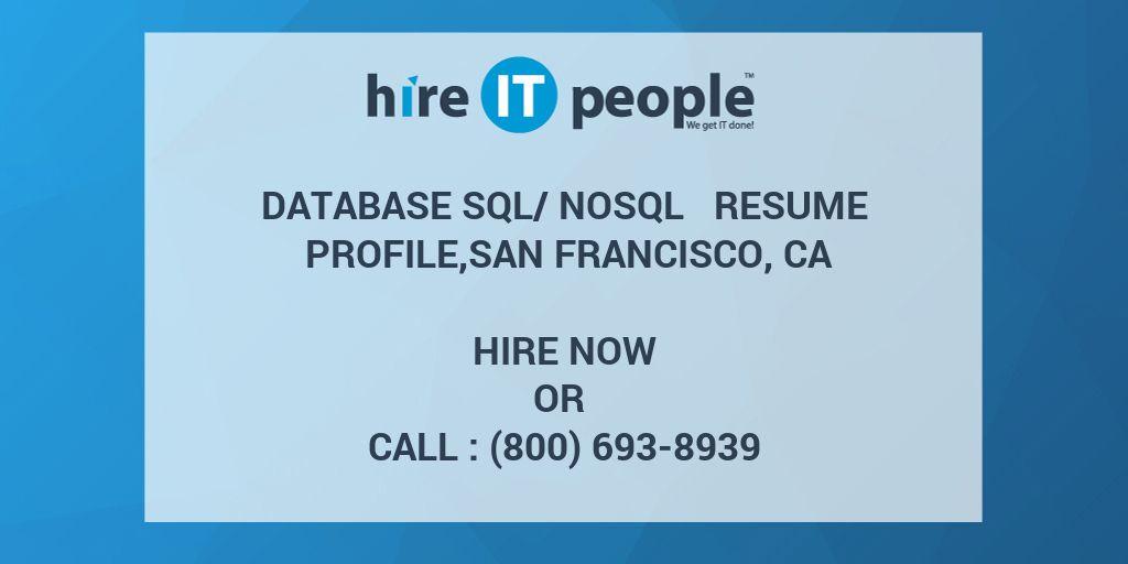 database sql nosql resume profile san francisco ca hire it people