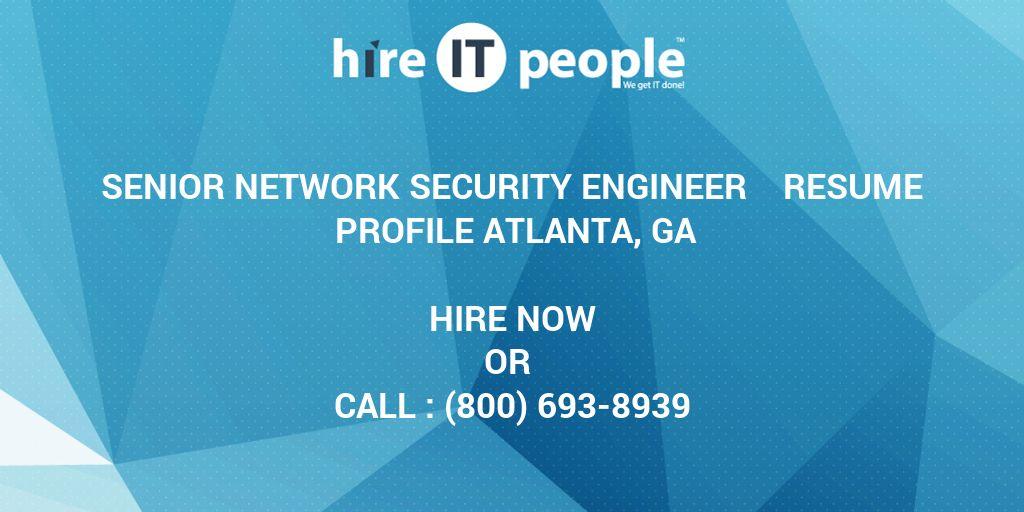 Senior Network Security Engineer Resume Profile Atlanta