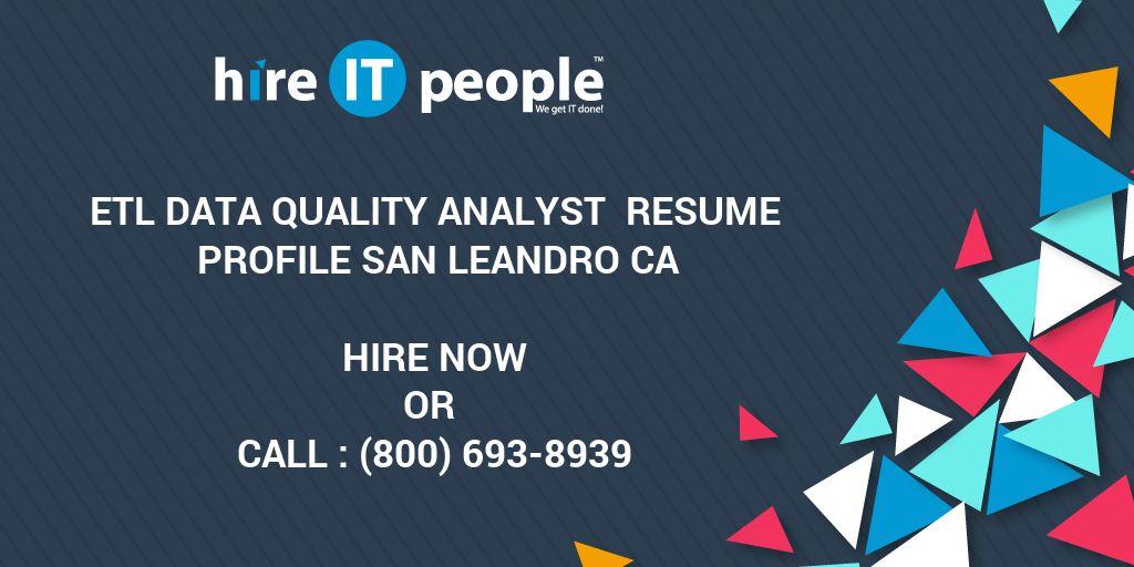 ETL Data Quality Analyst Resume Profile San Leandro CA