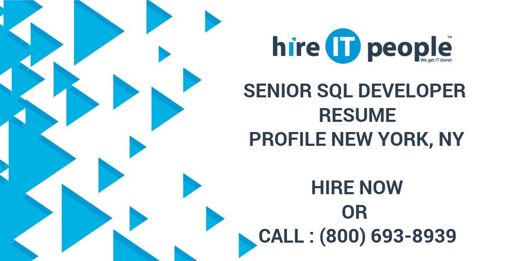 senior sql developer resume profile new york ny hire it people we get it done