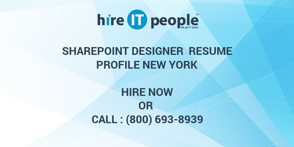 SharePoint Designer Resume Profile New York - Hire IT People - We ...