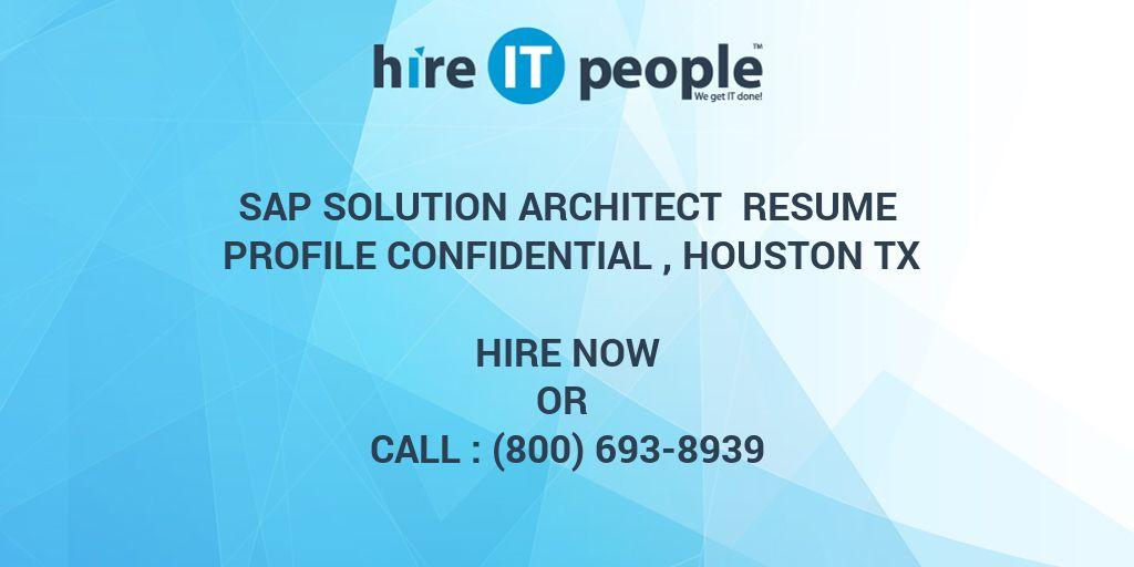 SAP Solution Architect Resume Profile Confidential , Houston TX ...