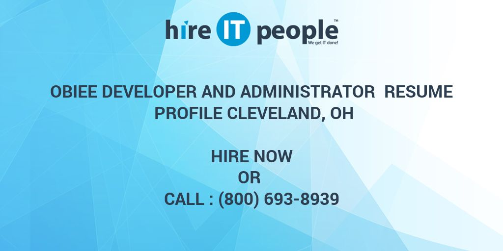 Obiee Developer And Administrator Resume Profile Cleveland Oh Hire It People We Get It Done