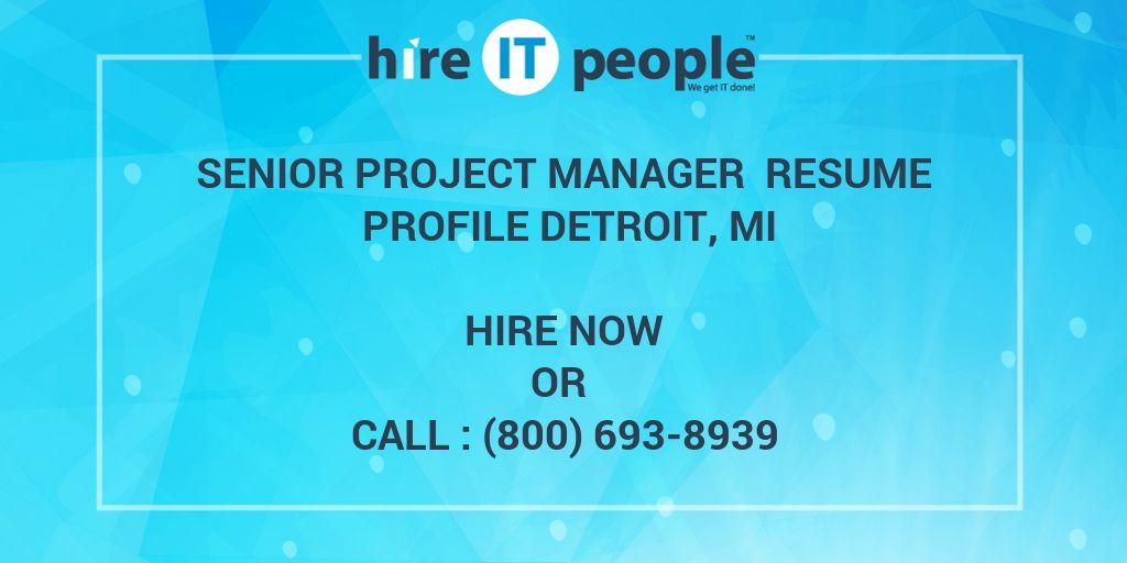 Senior Project Manager Resume Profile Detroit, MI - Hire IT People ...
