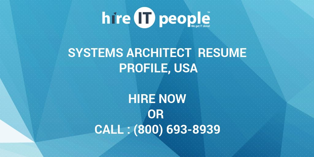 Systems Architect Resume Profile, USA - Hire IT People - We