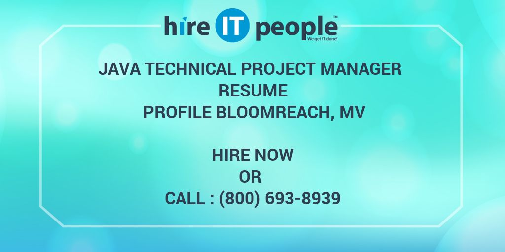 java technical project manager resume profile bloomreach