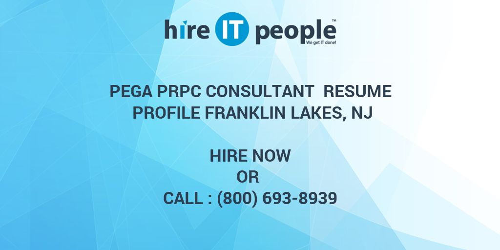 pega prpc consultant resume profile franklin lakes  nj