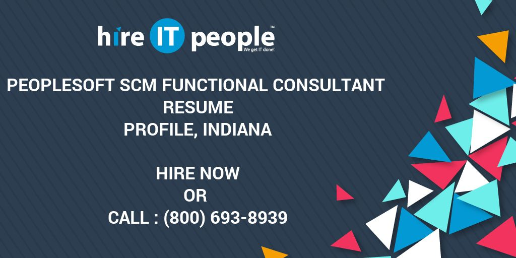 Peoplesoft Scm Functional Consultant Resume Profile Indiana Hire
