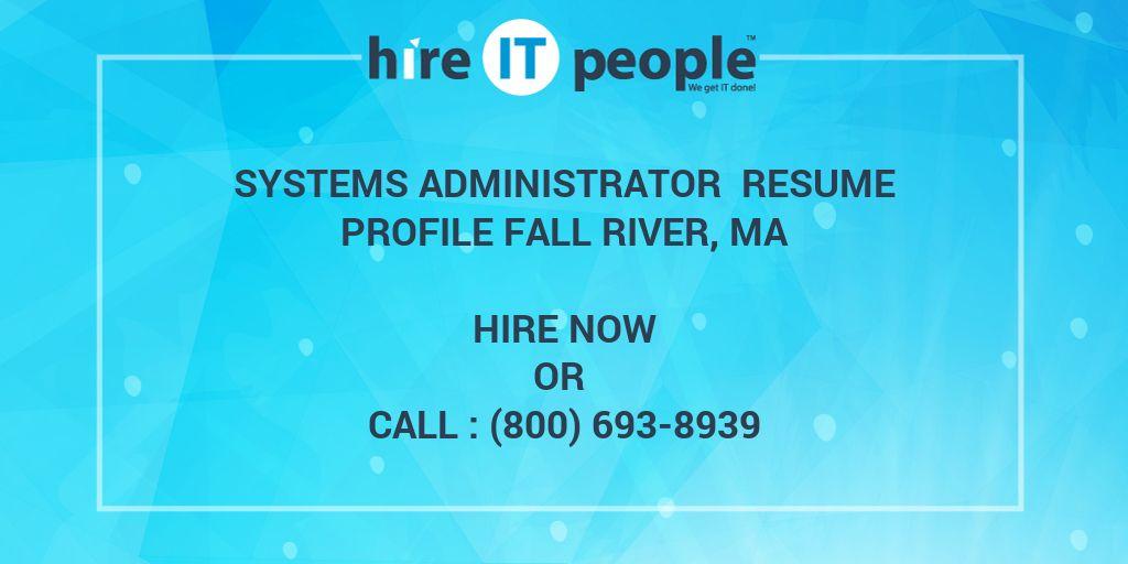systems administrator resume profile fall river  ma