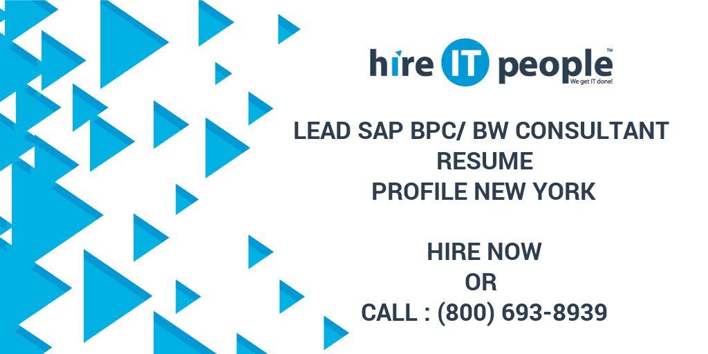 lead sap bpc bw consultant resume profile new york hire it