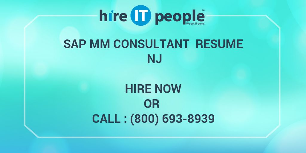SAP MM Consultant Resume NJ - Hire IT People - We get IT done
