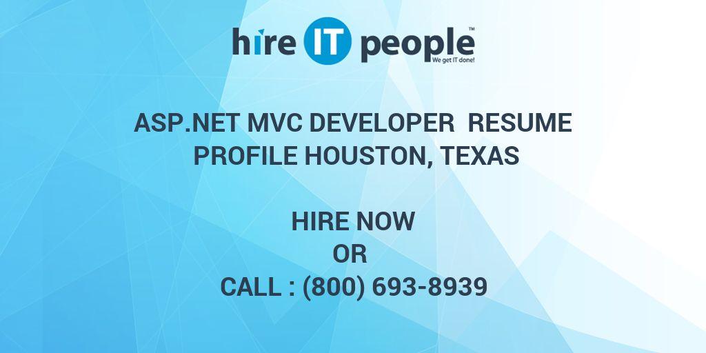 asp net mvc developer resume profile houston texas hire it people