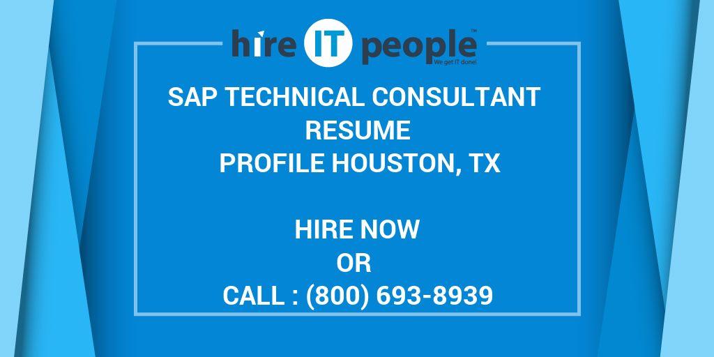 SAP Technical Consultant Resume Profile Houston, TX - Hire