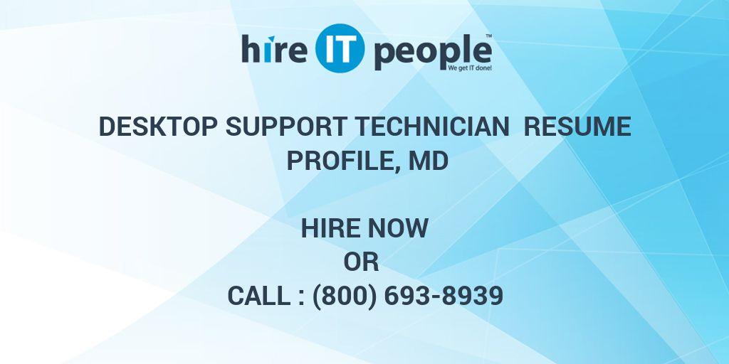 Desktop Support Technician Resume Profile Md Hire It People We