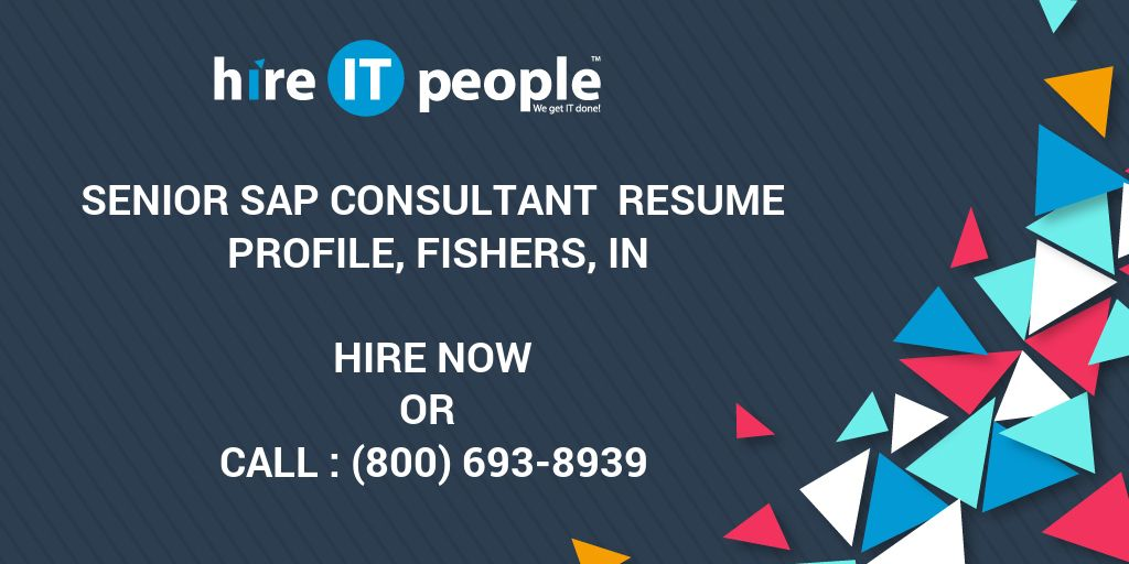 Senior Sap Consultant Resume Profile Fishers In Hire It People