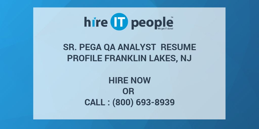 sr  pega qa analyst resume profile franklin lakes  nj