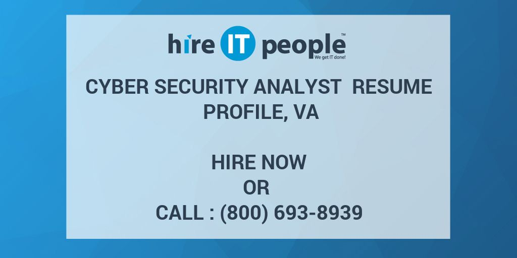 Cyber Security Analyst Resume Profile, VA - Hire IT People - We get ...