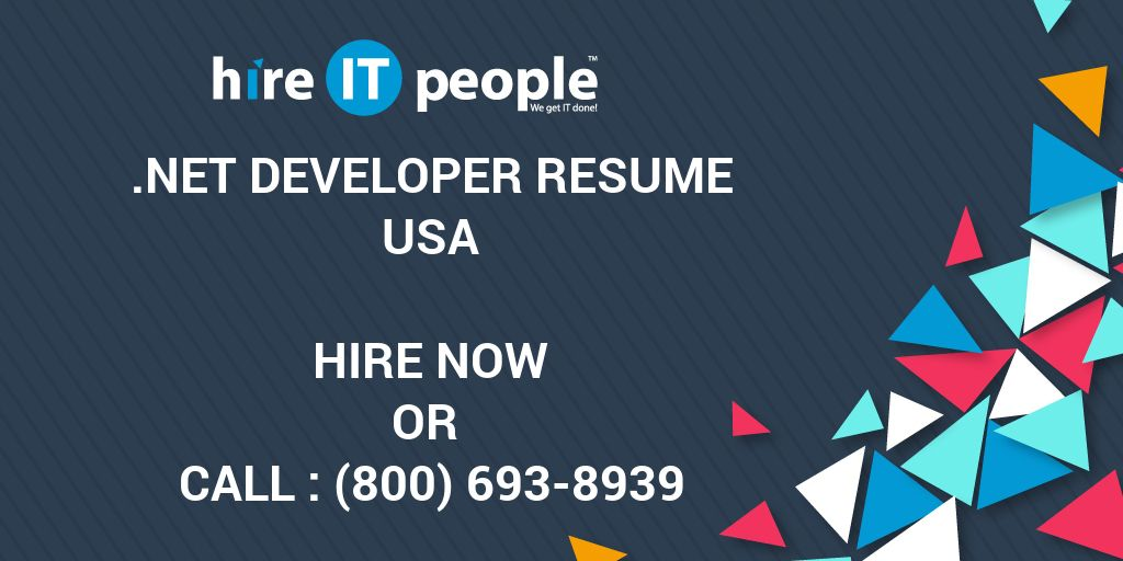 net developer resume hire it people we get it done - Net Developer Resume
