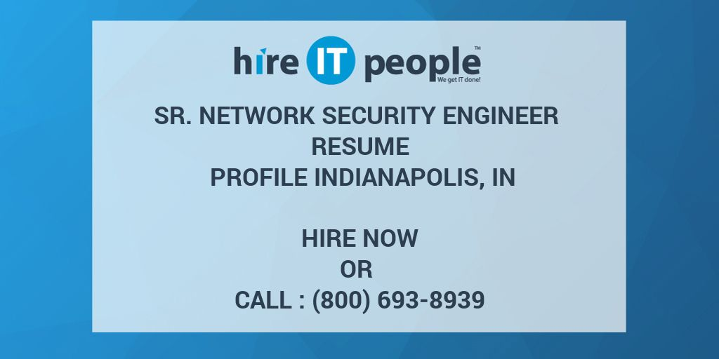 Sr  Network Security Engineer Resume Profile Indianapolis