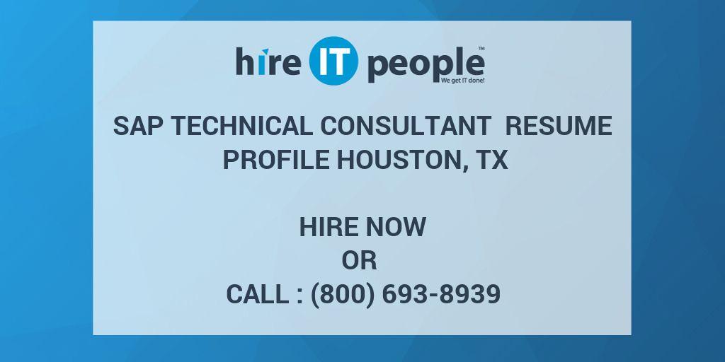 SAP Technical Consultant Resume Profile Houston, TX - Hire IT People