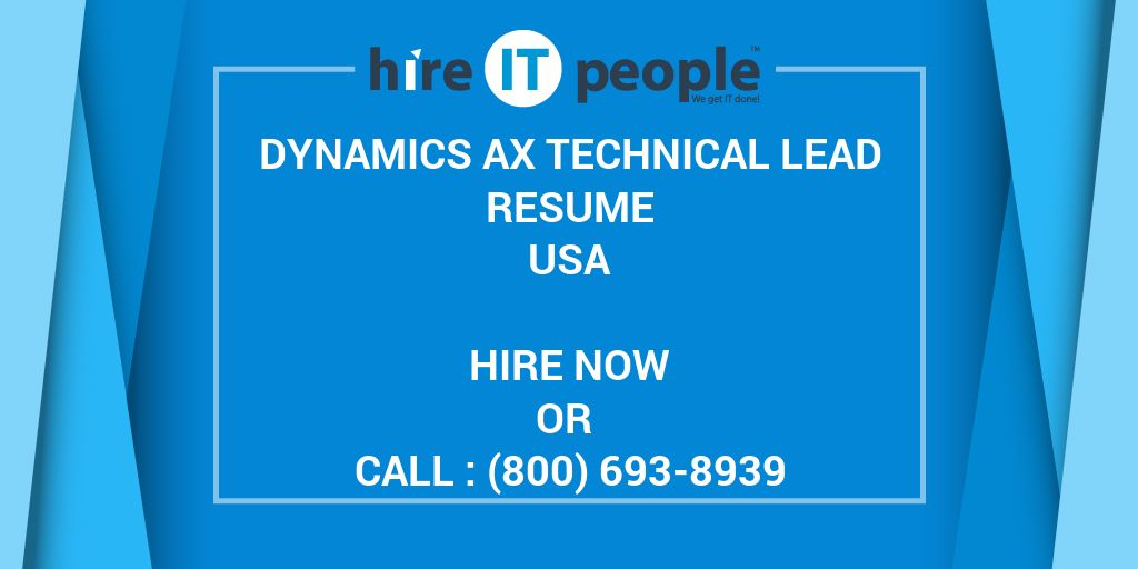 Dynamics Ax Technical Lead Resume Hire It People We Get It Done