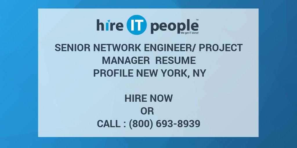 Senior Network Engineer/Project Manager Resume profile New York, NY