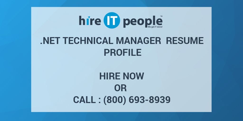 net technical manager resume profile hire it people we get it done