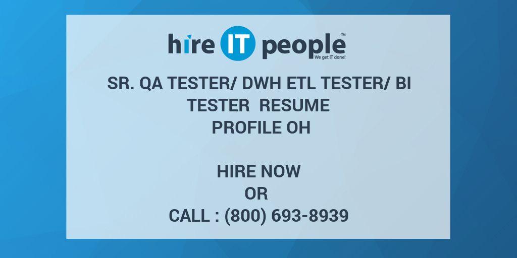 sr qa tester dwh etl tester bi tester resume profile oh hire it