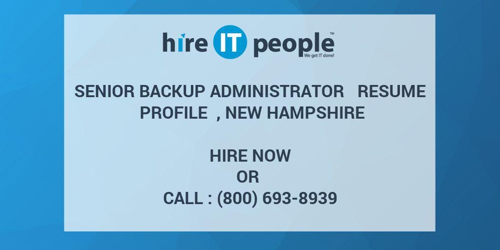 senior backup administrator resume profile   new hampshire