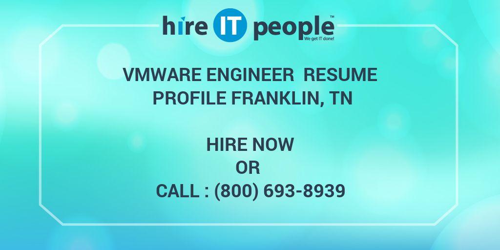 VMware Engineer Resume profile Franklin, TN - Hire IT People