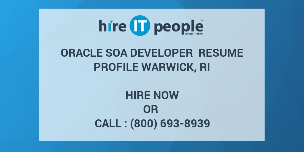 oracle soa developer resume profile warwick ri hire it people