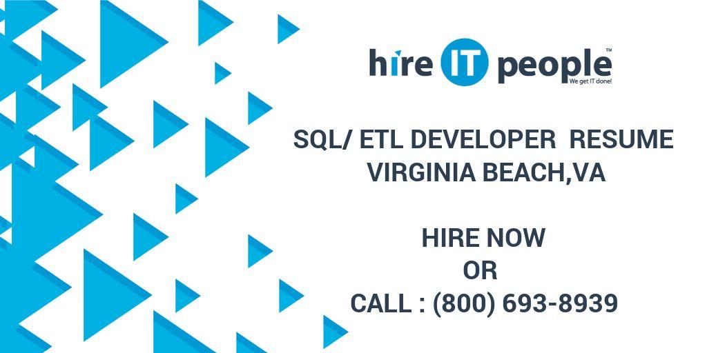 sqletl developer resume virginia beachva hire it people we get it done